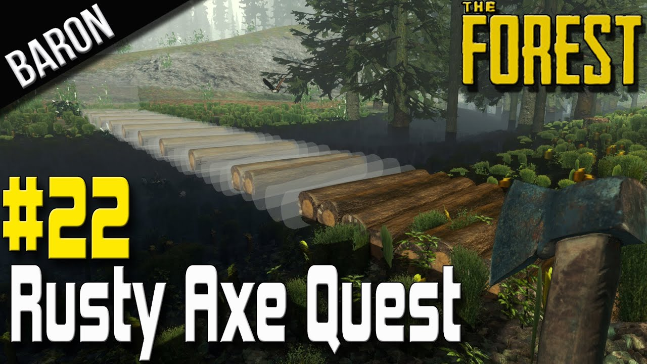 The Forest Gameplay Survival Part 22 - Rusty Axe Location Quest, Mini  Bridge Construction!