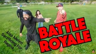 (CWC) Battle Royal & Melvin Sacrificing For Regina
