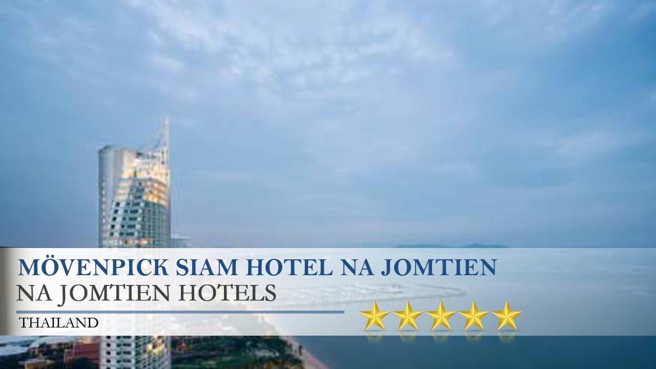 Movenpick Siam Hotel Pattaya Na Jomtien Hotels Thailand