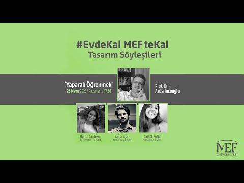 """EvdeKal MEFte Kal Tasarım Söyleşileri - 2 """"Yaparak Öğrenmek"""""""