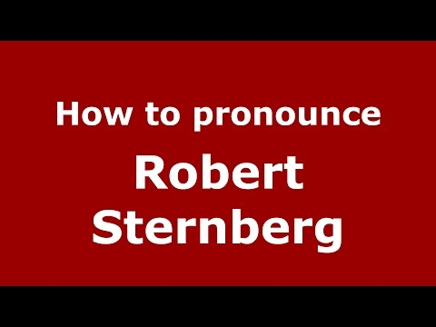 How to pronounce Robert Sternberg (American English/US) - PronounceNames.com