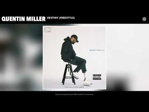 Quentin Miller - Destiny (Freestyle) (Audio)