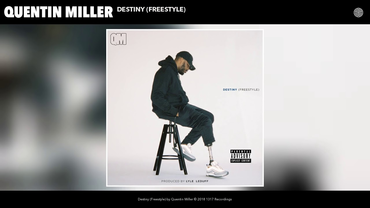 Download: quentin miller – destiny (freestyle) music mp3.