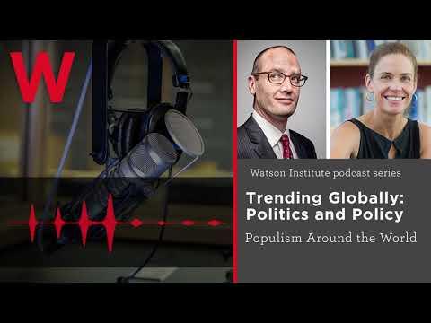Trending Globally: Populism Around the World