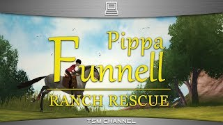 Pippa Funnell : Ranch Rescue (part 1) (Horse Game)