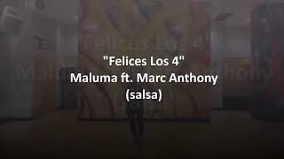 FELICES LOS 4 - Maluma - Marc Anthony - Zumba® Mariadela