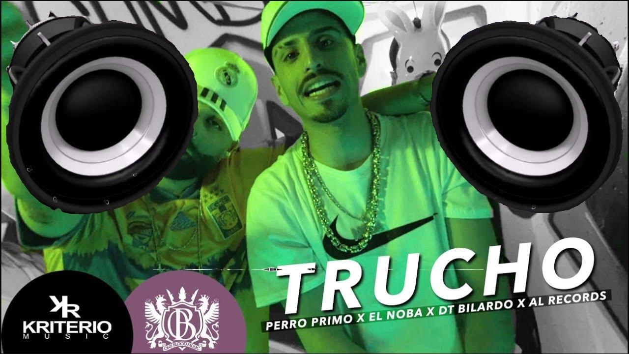 🔈BASS BOOSTED🔈    Perro Primo, El Noba, Al Records - TRUCHO Feat DT.Bilardo - Cumbia 420 RKT