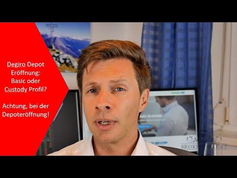 Degiro Online Broker: Depot Eröffnung mit Basic Profil oder Custody Profil? ⚠️ Achtung & Aufpassen!