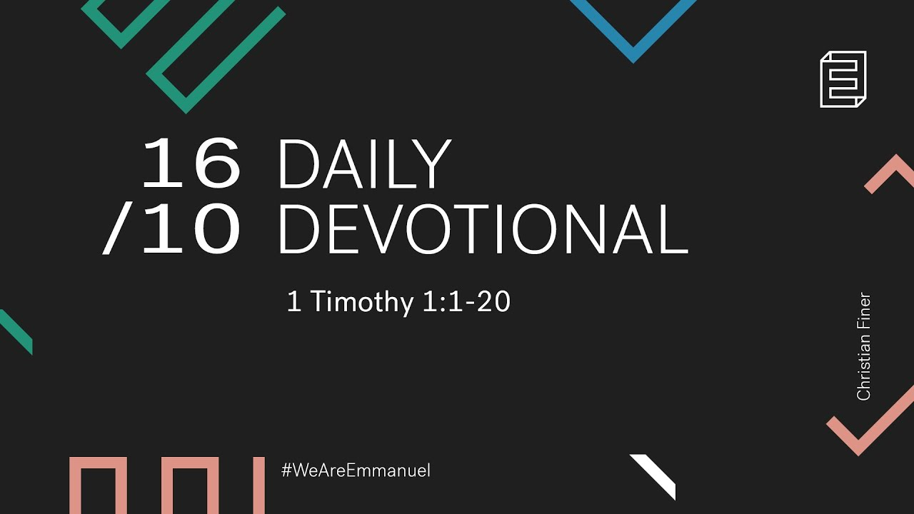 Daily Devotional with Christian Finer // 1 Timothy 1:1-20 Cover Image