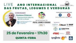Live HF Brasil - 2021: Ano Internacional das Frutas, Legumes e Verduras