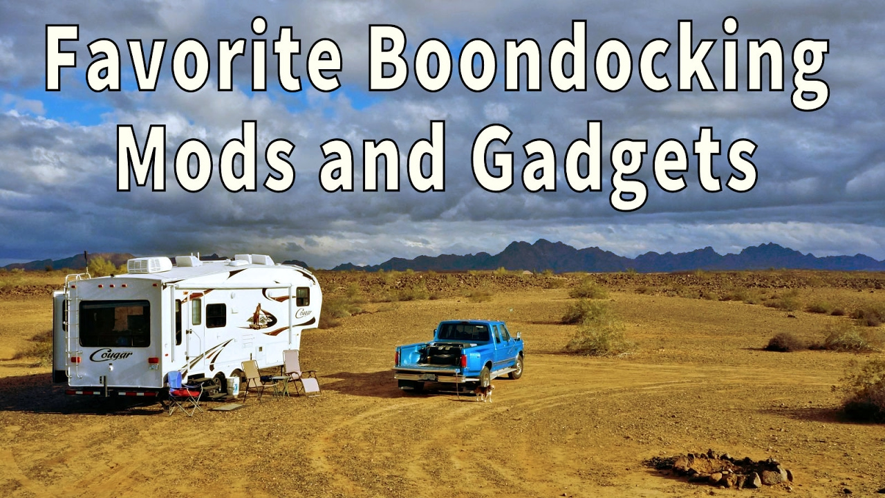 Love Your Rv Boondocking Mods And Gadgets Youtube