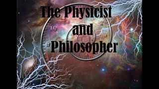 The Physicist and Philosopher - New Discoveries