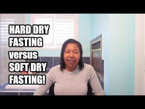 hard-dry-fasting-versus-soft-dry-fasting!
