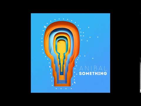 Anibal - Something (Album Something)