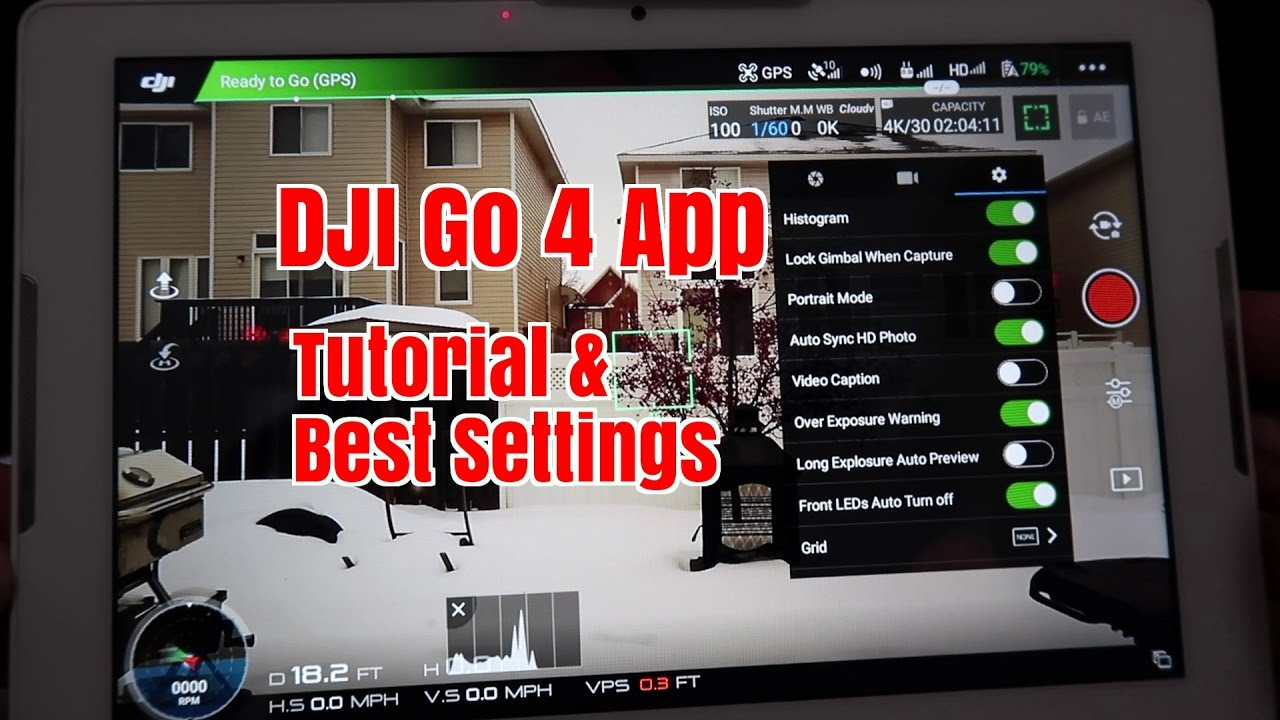 Ep37 DJI Go 4 App  Full Tutorial and Best Settings