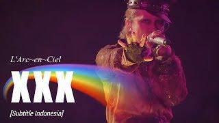 Gambar cover L'Arc~en~Ciel - XXX | Subtitle Indonesia | 25th L'Anniversary LIVE