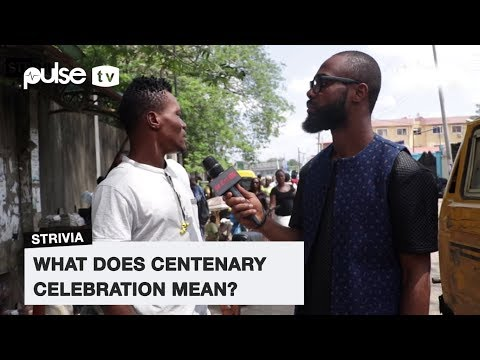 What Does Centenary Celebration Mean ? | Pulse TV Strivia | Powered by Union Bank PLC
