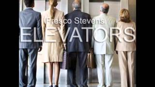 Fresco Stevens - Elevators Instrumental ((Flight Dreams Productions))