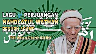 lagu perjuangan Nahdlatul Wathan BEGURU AGAMA