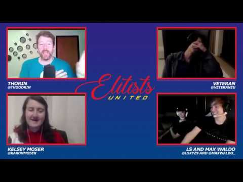 Elitists United Episode 25: Worlds (feat. Kelsey Moser, LS And Max Waldo)