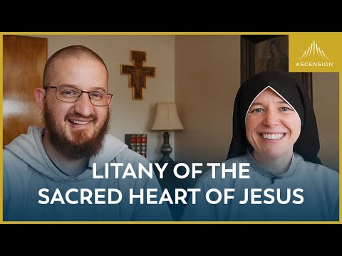 Pray with Us: Litany of the Sacred Heart of Jesus