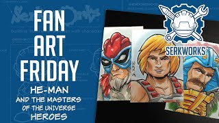 Fan Art Friday: He-Man and the Masters of the Universe- Heroes