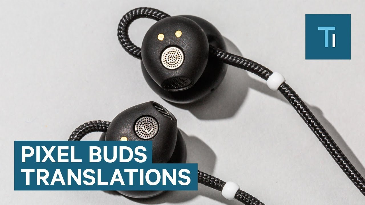 e81ab65bce4 How Well Do The Google Pixel Buds Translate Languages? - YouTube