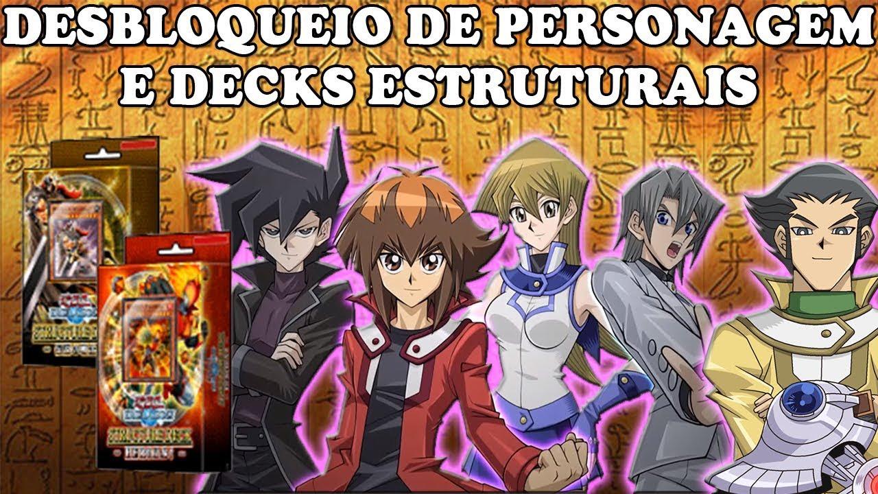 Como Desbloquear Todos Os Personagens Do Gx Deck Estrutural Yu Gi Oh Duel Links