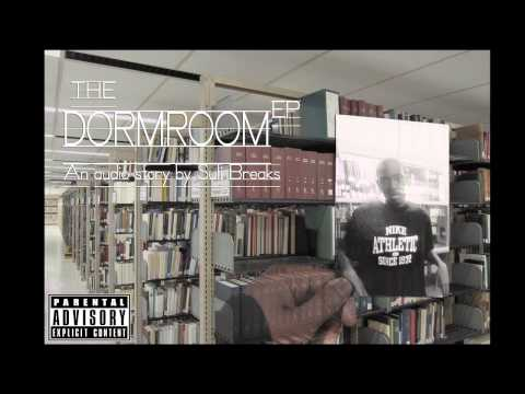 Suli Breaks - The Dormroom EP (FULL ALBUM)