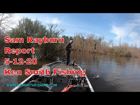 Sam Rayburn Report May 12 2020 - Ken Smith Fishing