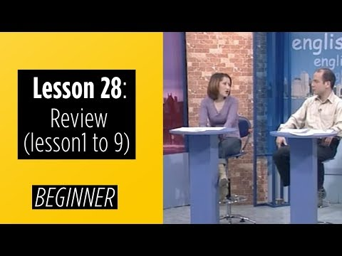 Beginner Levels - Lesson 28: Review (Lesson 1 to 9)