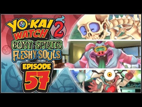 Yo-Kai Watch 2 Bony Spirits / Fleshy Souls - Episode 57 | Boss Rush: Rounds 1, 2, & 3!