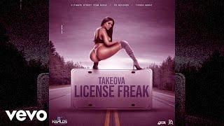 TakeOva - License Freak (Official Audio)