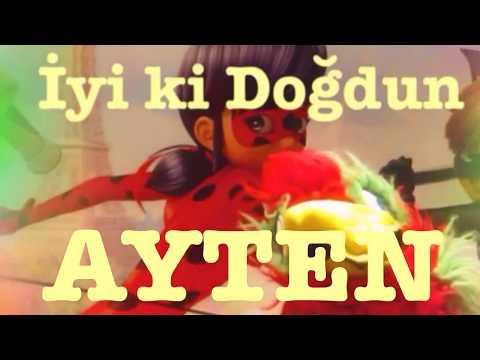 İyi ki Doğdun AYTEN :)  Komik Doğum günü Mesajı 1. VERSİYON ,DOĞUMGÜNÜ VİDEOSU Made in Turkey :) 🎂