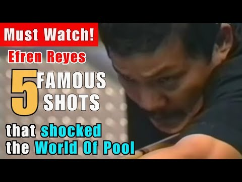 EFREN REYES 5 FAMOUS SHOTS THAT SHOCKED THE WORLD OF BILLIARDS