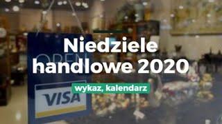 Niedziele handlowe 2020 - wykaz, kalendarz