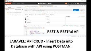 Laravel API-CRUD (Rest & RestFull) : Insert Data into Database with API using POSTMAN