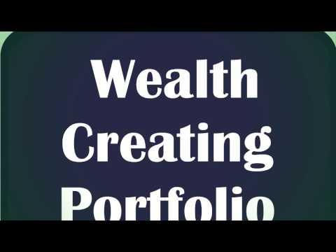 MoneyWorks4Me : Building a 'Wealth Creating Portfolio'