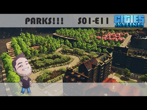 Lets Play: Cities Skylines - E11 - Parks, Gardens and a Farmers market