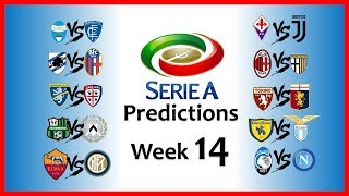 2018-19 SERIE A PREDICTIONS - WEEK 14