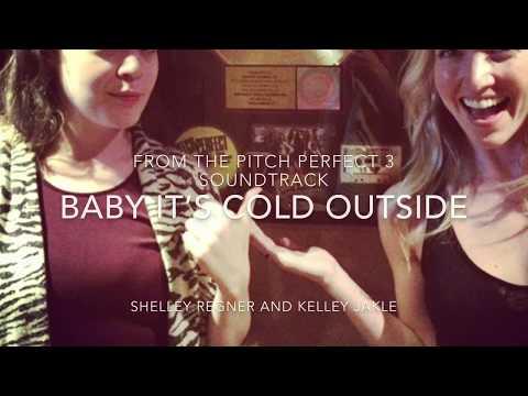 Baby, It's Cold Outside s  Kelley Jakle & Shelley Regner