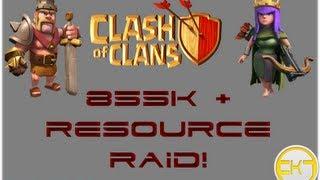 Clash Of Clans: 855k RESOURCE RAID!!!