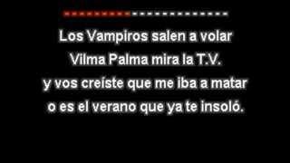 Vilma Palma e Vampiros - La Pachanga [VideoKaraoke By Facundo! para QuieroOirte!]