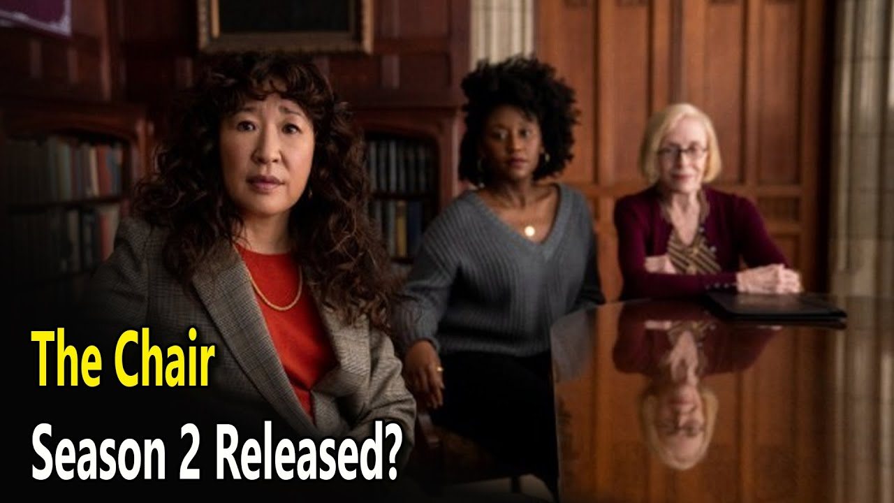 Download The Chair season 2 release date updates: