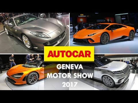 The 14 cars you must see from the 2017 Geneva Motor Show | Autocar