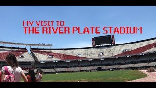 My visit to River Plate's stadium