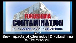 Pt. 2 - Fukushima Contamination - Dr. Tim Mousseau