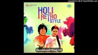 Aai Aai Re Holi (From Aabroo) - DownloadMing.SE