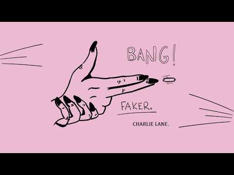 Charlie Lane - Faker (Audio)
