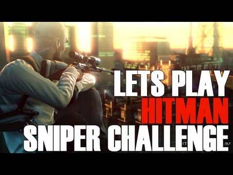 Lets Play: Hitman - Sniper Challenge